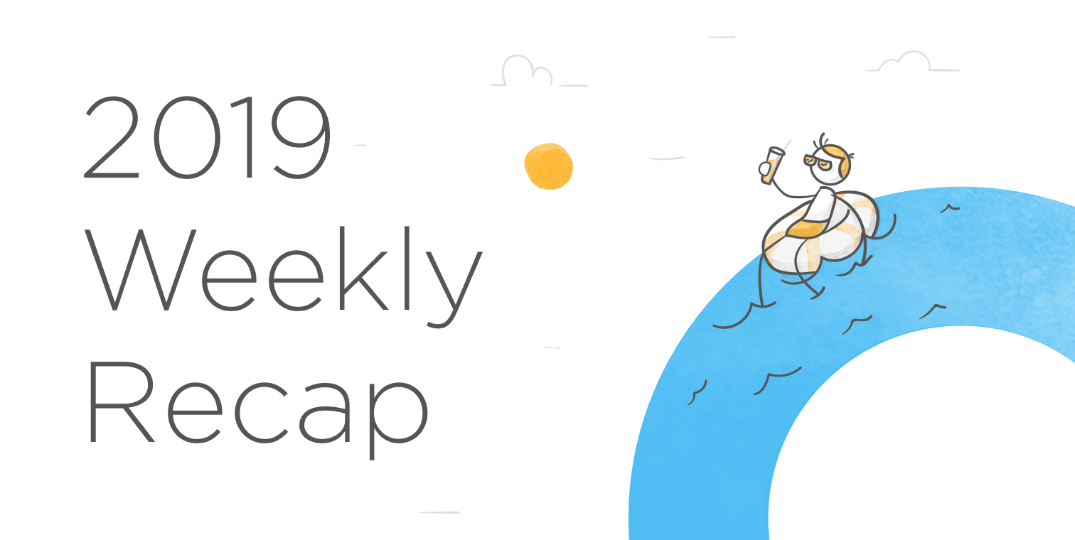 A Week in Review: May 27, 2019