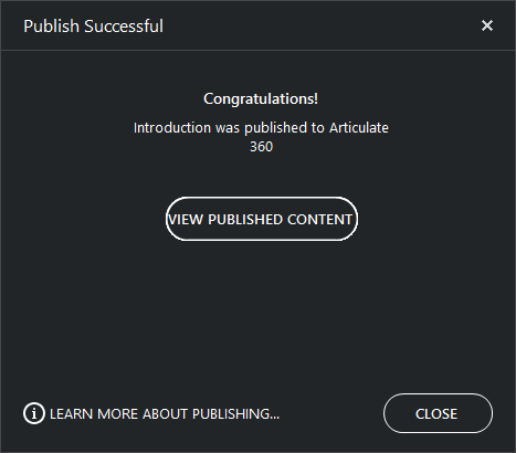 Publish Successful dialog when publishing to Articulate 360