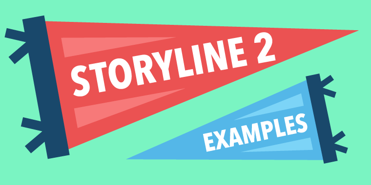5 Exciting New Storyline 2 Examples