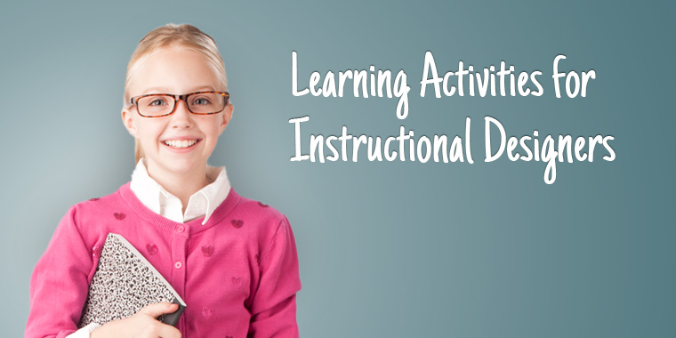 Learning Activities for Instructional Designers