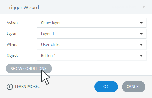 Click the Show Conditions button in the lower left corner of the trigger wizard