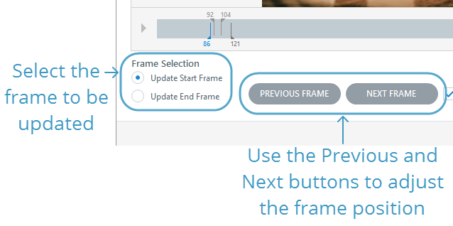 For greater precision, use the starting and ending frame selectors
