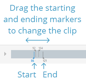Drag the starting and ending markers to change the video clip