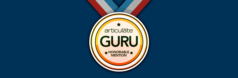 Articulate Guru Honorable Mention Winner