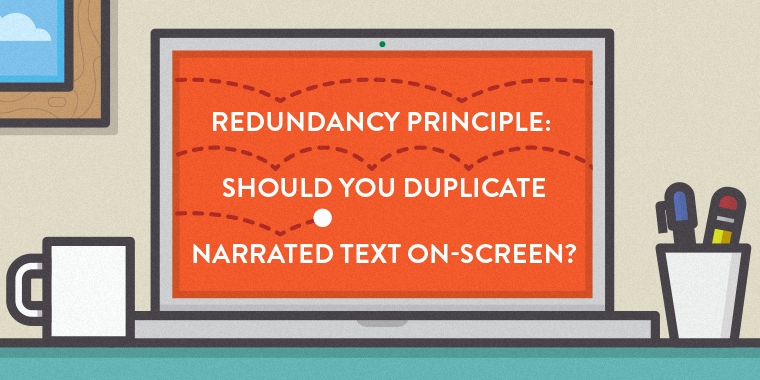 Redundancy Principle: Should You Duplicate Narrated Text On-Screen?