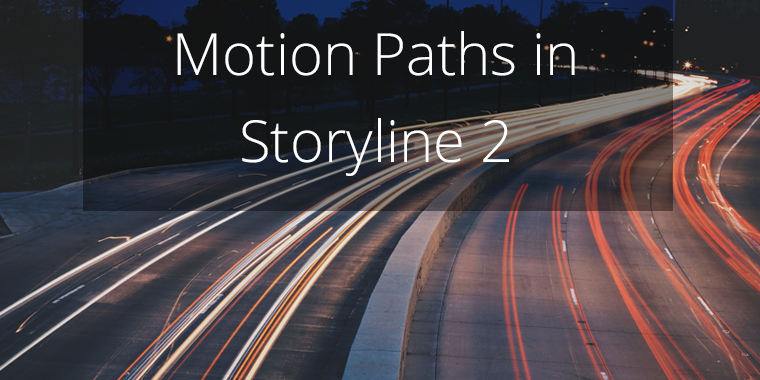 Motion paths in Storyline 2