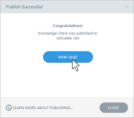 Publish Successful Dialog in Articulate Quizmaker 360