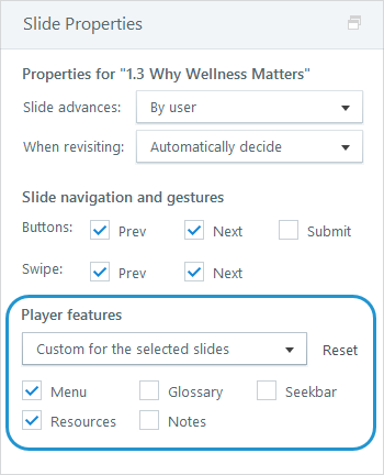 Show or hide individual features on a slide-by-slide basis.