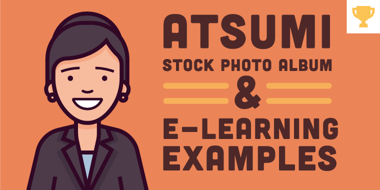 Atsumi: A Look Back at E-Learning's Most Iconic Character #101