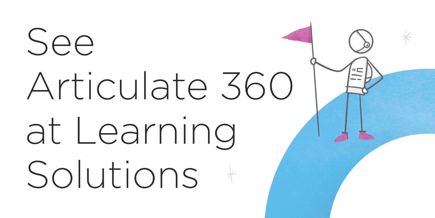 Catch Up with the Articulate Team at Learning Solutions