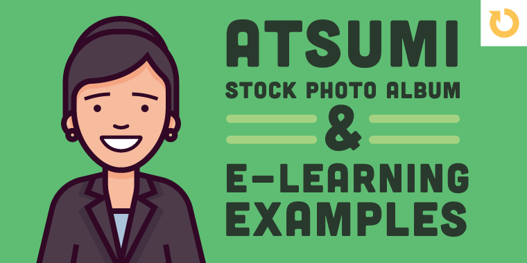 Atsumi Elearning Examples