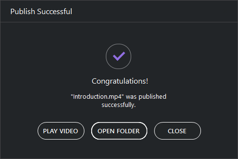 Publish Successful dialog when publishing as a video file