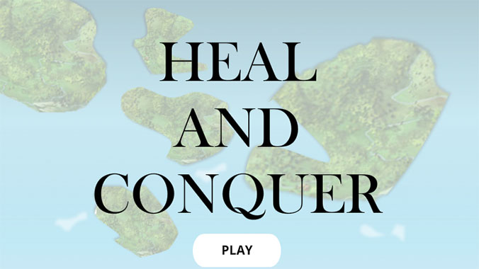 Heal and Conquer