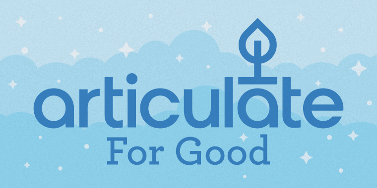 Articulate for Good