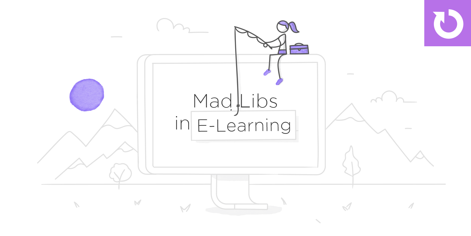 11 Interactive Mad Libs Examples from E-Learning Designers #216