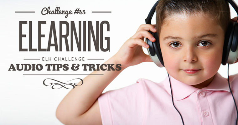 Audio Recording Tips for E-Learning Designers